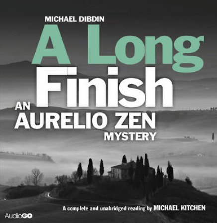 Long Finish: Aurelio Zen Unabridged 8/540 by Michael Dibdin