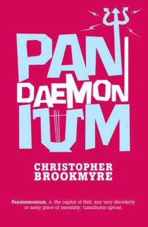 Pandaemonium by Christopher Brookmyre
