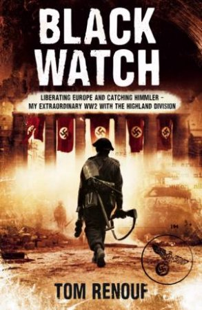 Black Watch by Tom Renouf