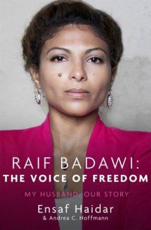 Raif Badawi: The Voice Of Freedom