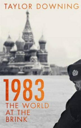 1983: The World At The Brink