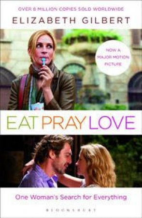 Eat, Pray, Love: One Woman's Search For Everything Film Tie In
