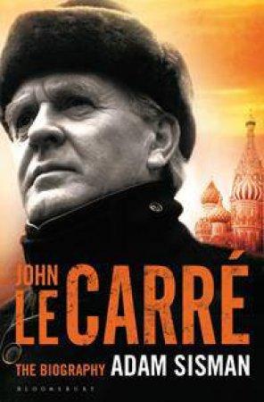 John le Carre by Adam Sisman