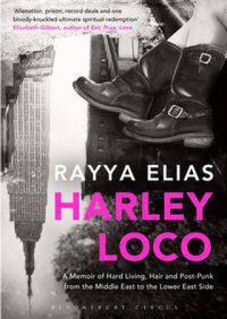 Harley Loco by Rayya Elias