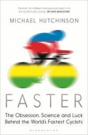 Faster by Michael Hutchinson