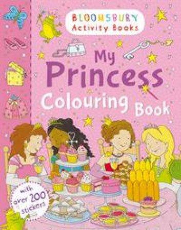 My Princess Colouring Book
