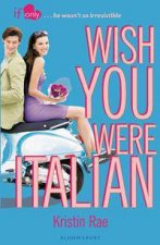 If Only Wish You Were Italian