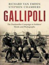 Gallipoli by Richard Van Emden & Stephen Chambers