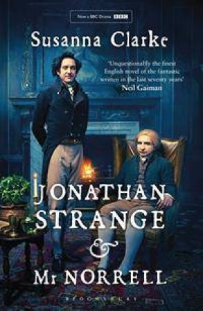 Jonathan Strange and Mr Norrell  - TV Tie-In Ed.