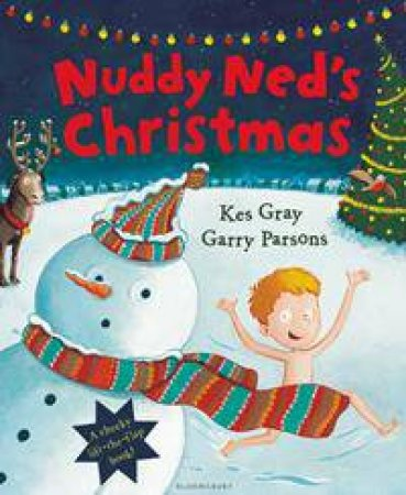 Nuddy Ned's Christmas by Kes Gray & Garry Parsons
