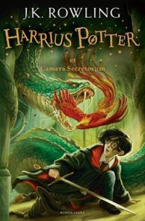 Harry Potter and the Chamber of Secrets - Latin Ed.