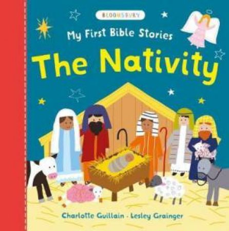 My First Bible Stories: Nativity by Charlotte Guillain