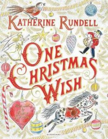 One Christmas Wish by Katherine Rundell & Emily Sutton