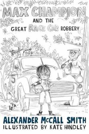 Max Champion And The Great Race Car Robbery
