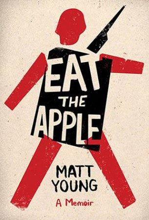 Eat The Apple by Matt Young