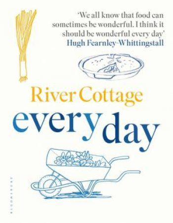 River Cottage Everyday by Hugh Fearnley-Whittingstall