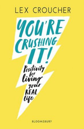 You're Crushing It! by Lex Croucher