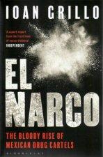 El Narco Inside Mexicos Criminal Insurgency