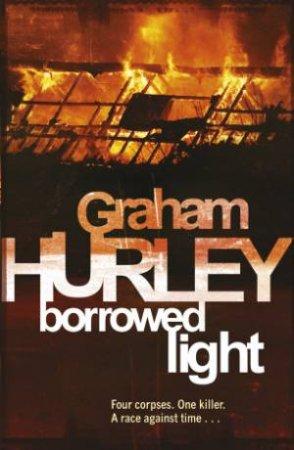 Borrowed Light by Graham Hurley
