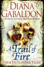 A Trail Of Fire Four Outlander Tales