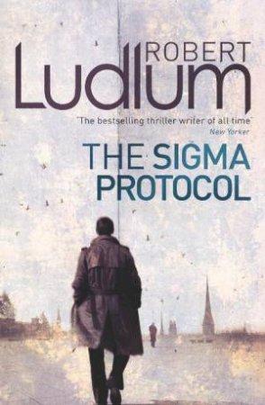 The Sigma Protocol by Robert Ludlum