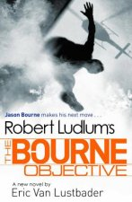 Robert Ludlums The Bourne Objective