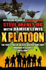 X Platoon by MC & Steve Heaney & Damien Lewis