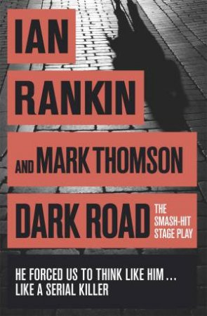 Dark Road: Stage Play