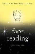 Orion Plain And Simple Face Reading