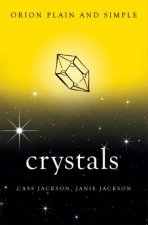 Crystals Orion Plain And Simple