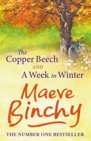 The Copper Beech & A Week In Winter by Maeve Binchy