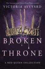 Red Queen 4.5: Broken Throne by Victoria Aveyard