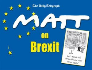Matt on Brexit by Matt Pritchett