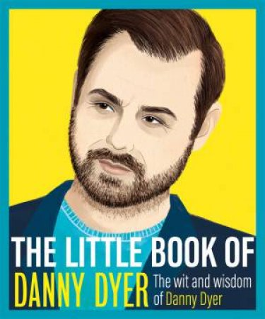 The Little Book Of Danny Dyer by Various