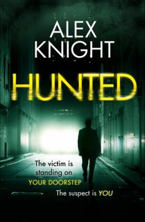 Hunted by Alex Knight