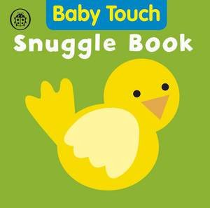 Baby Touch: Snuggle Book