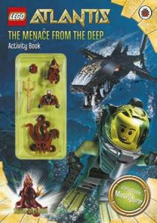 Lego Atlantis: The Menace From The Deep Activity Book With Figurine by Various
