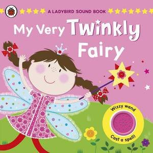 A Ladybird Sound Book: My Very Twinkly Fairy by Various