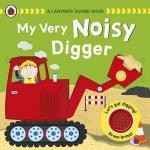 A Ladybird Sound Book My Very Noisy Digger