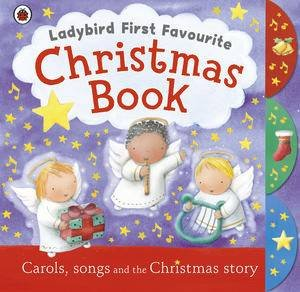 Ladybird First Favourite: Christmas Book by Various