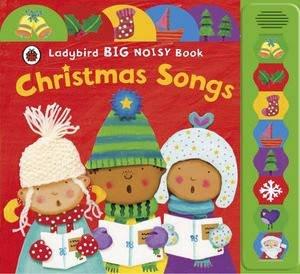 Ladybird Big Noisy Book: Christmas Songs by Ladybird