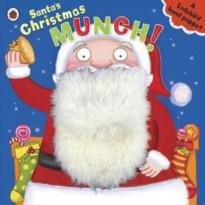 Santa's Christmas Munch: A Ladybird Hand Puppet Book by Various