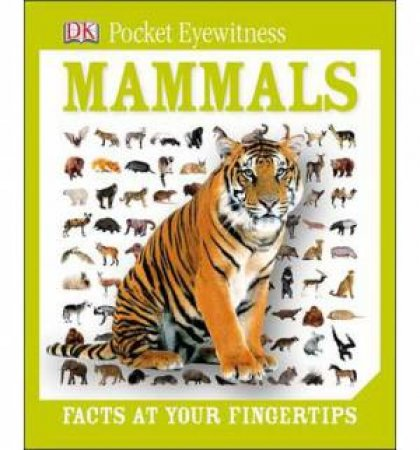 DK Pocket Eyewitness: Mammals by Kindersley Dorling