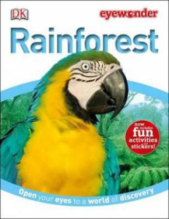 Rainforest: Eye Wonder by Kindersley Dorling