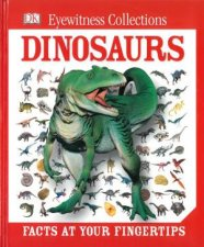 Dinosaurs  Facts At Your Fingertips