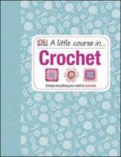 A Little Course in Crochet