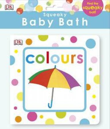 Squeaky Baby Bath Book: Colours