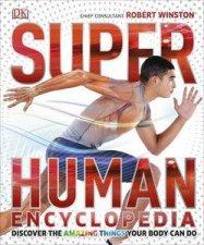 Super Human Encyclopedia by Robert Winston