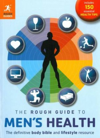 The Rough Guide To Men's Health (2nd ED) by Guides Rough