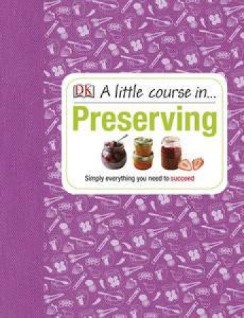 A Little Course In Preserving by Various